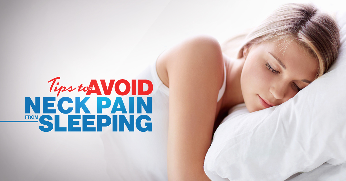 Tips to Avoid Neck Pain from Sleeping